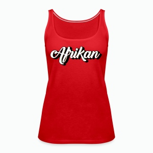 Cursive Afrikan Black with White fill - Women's Premium Tank Top