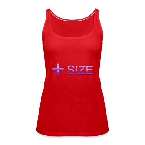 + (Plus) Size t-shirt - Women's Premium Tank Top