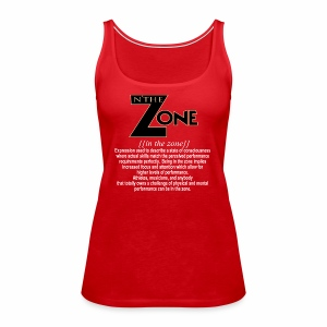 in the zone definition 2 - Women's Premium Tank Top