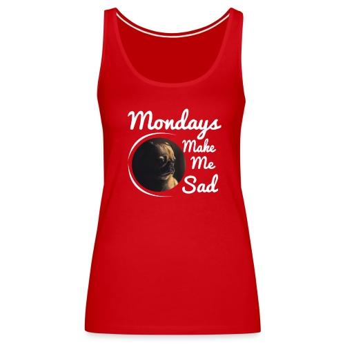 Sad Mondays - Women's Premium Tank Top