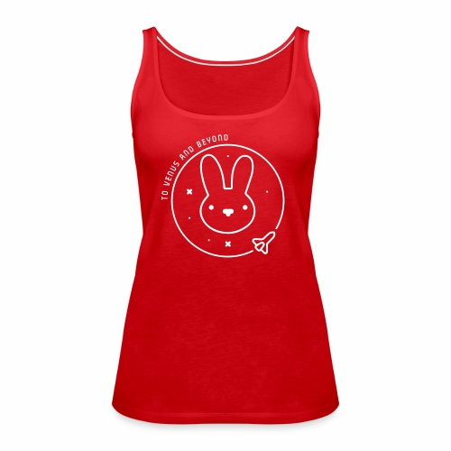 Space Bunny - To Venus And Beyond - Women's Premium Tank Top