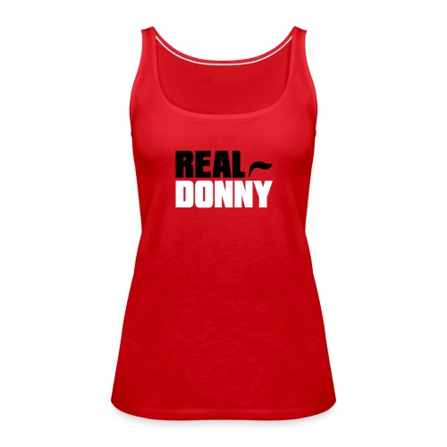 Real Donny - Women's Premium Tank Top