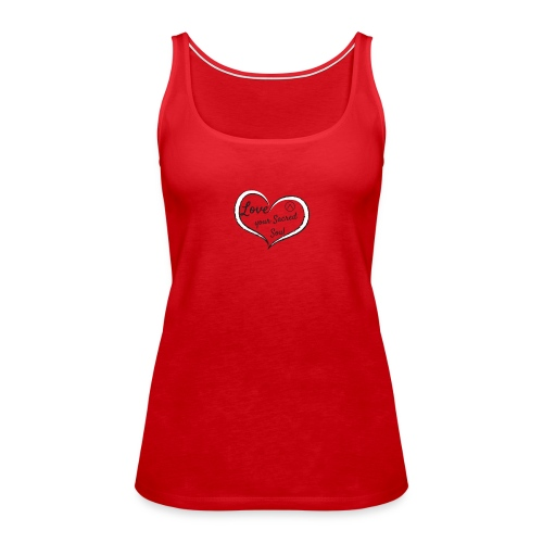 Love Your Sacred Soul - Women's Premium Tank Top