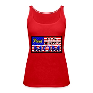 Proud Army mom - Women's Premium Tank Top