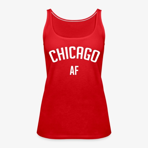 CHICAGO AF - Women's Premium Tank Top