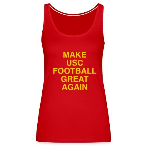 Make USC Football Great Again - Women's Premium Tank Top