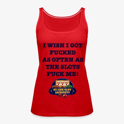 I Wish I got... - Women's Premium Tank Top