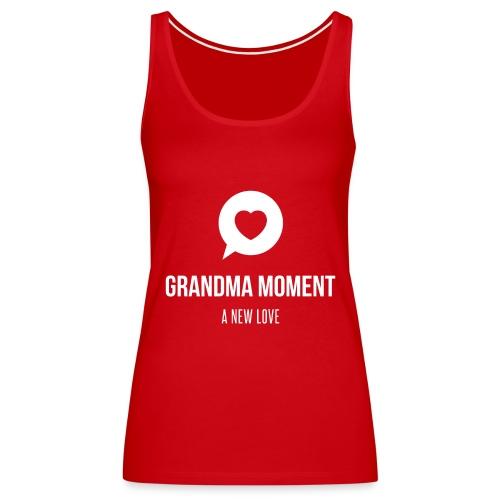 Grandma Moment - Women's Premium Tank Top
