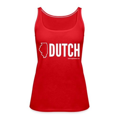 Illinois Dutch (White Text) - Women's Premium Tank Top
