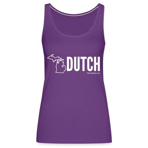 Michigan Dutch (white) - Women's Premium Tank Top