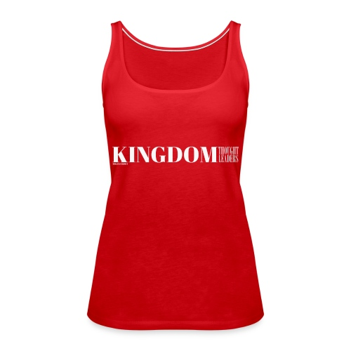 Kingdom Thought Leaders - Women's Premium Tank Top