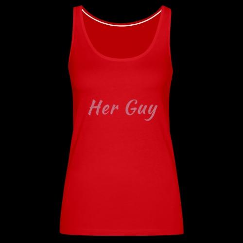 Her Guy - Women's Premium Tank Top