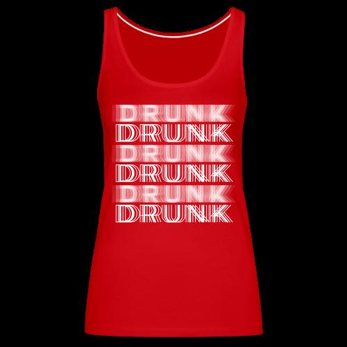 Drunk Typography - Women's Premium Tank Top