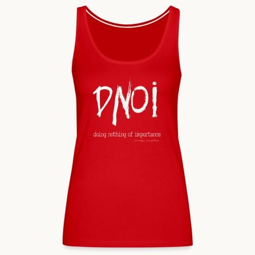 DNOI GRUNGE Carolyn Sandstrom WT TEXT - Women's Premium Tank Top