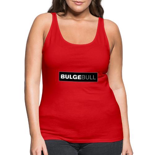BULGEBULL TAGG - Women's Premium Tank Top