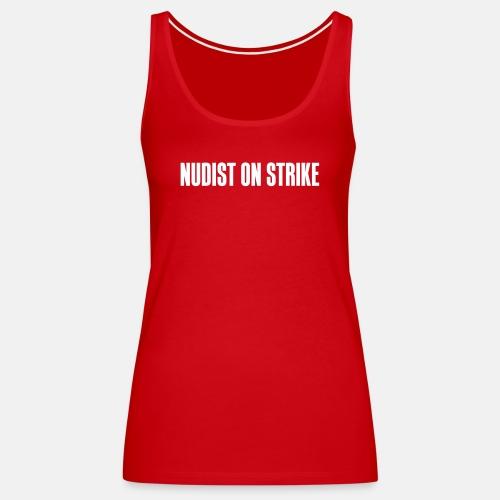 Nudist on strike ats