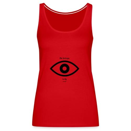 Ma 3rd eye is fly! - Women's Premium Tank Top