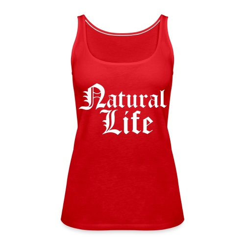 naturallife - Women's Premium Tank Top