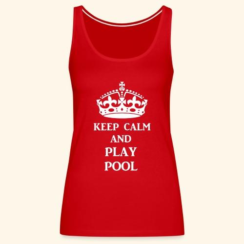 keep calm play pool wht - Women's Premium Tank Top