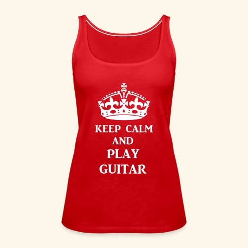 keep calm play guitar wht - Women's Premium Tank Top