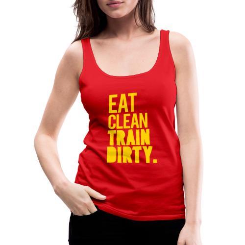 Eat Clean Gym Motivation - Women's Premium Tank Top