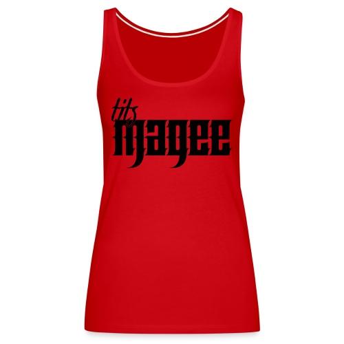 Tits Magee - Women's Premium Tank Top