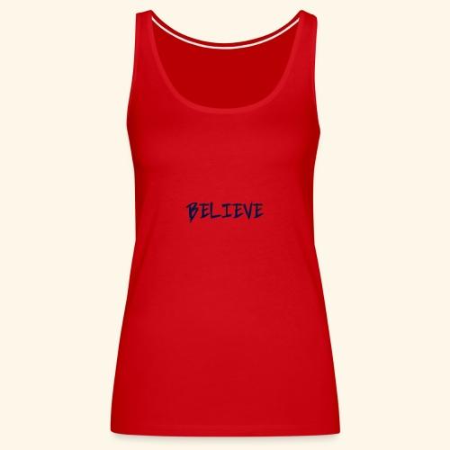 Believe - Women's Premium Tank Top