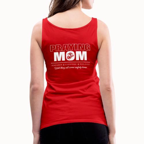 Praying RED Marine Mom - Women's Premium Tank Top