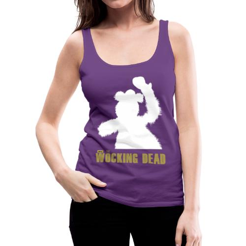 Wocking Dead Shirt - Women's Premium Tank Top