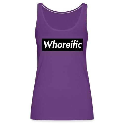 WHOREific label - Women's Premium Tank Top