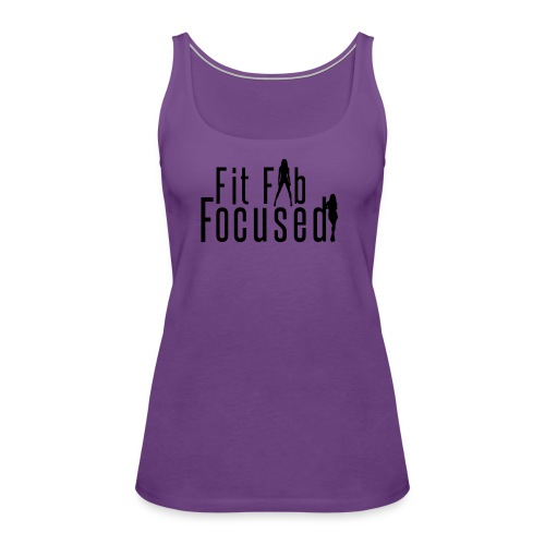 Fit Fab Focused Tee - Women's Premium Tank Top