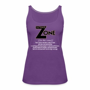 in the zone definition 3 - Women's Premium Tank Top