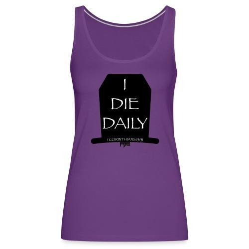 DieDaily - Women's Premium Tank Top