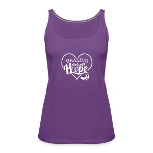 Healing with Hope - Women's Premium Tank Top
