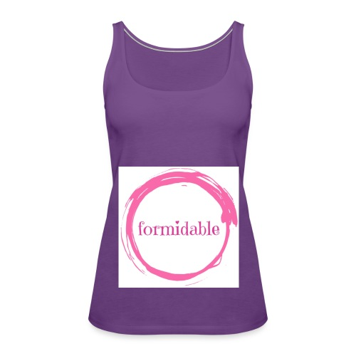 formidable - Women's Premium Tank Top
