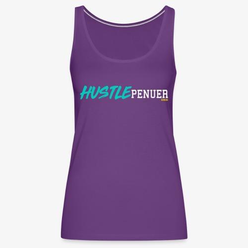HUSTLE ALWAYS - Women's Premium Tank Top