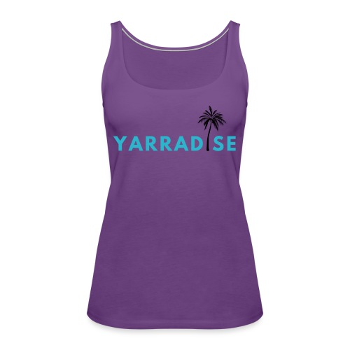 Yarradise Palm: Blue text - Women's Premium Tank Top
