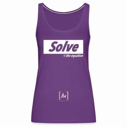 Solve the Equation [fbt] - Women's Premium Tank Top