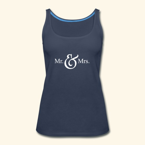 MR.& MRS . TEE SHIRT - Women's Premium Tank Top