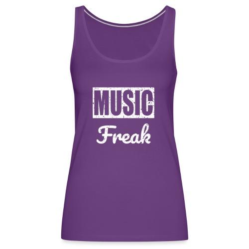 Music Freak T-Shirt - for all music lover - Women's Premium Tank Top