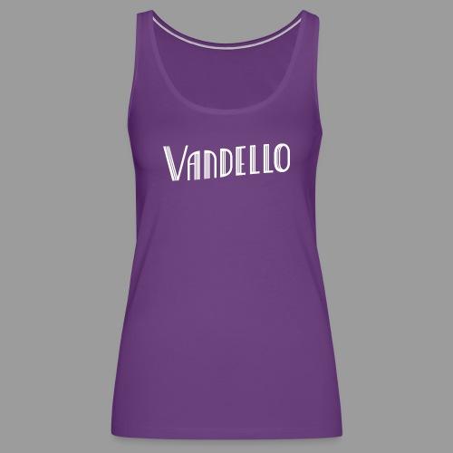 Vandello Logo-White - Women's Premium Tank Top