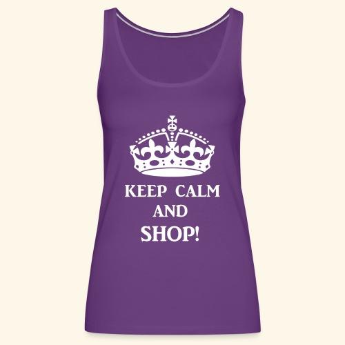 keep calm shop wht - Women's Premium Tank Top