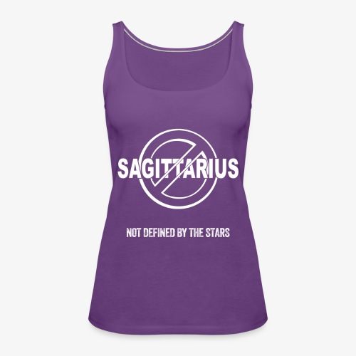 Sagittarius - Not Defined by the Stars - Women's Premium Tank Top