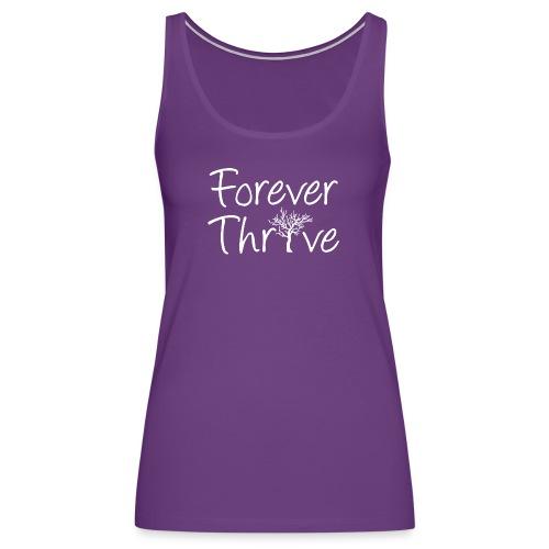 Forever Thrive - Women's Premium Tank Top