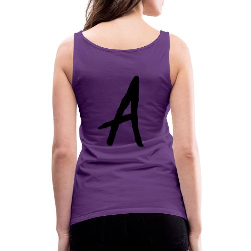 A as in LOYALTY shirt - Women's Premium Tank Top