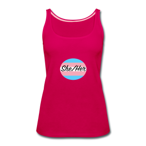 She/Her - Women's Premium Tank Top