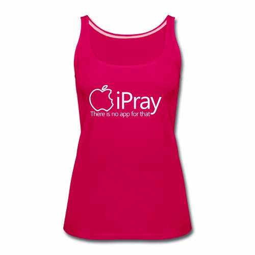 IPRAY BK TEE - Women's Premium Tank Top