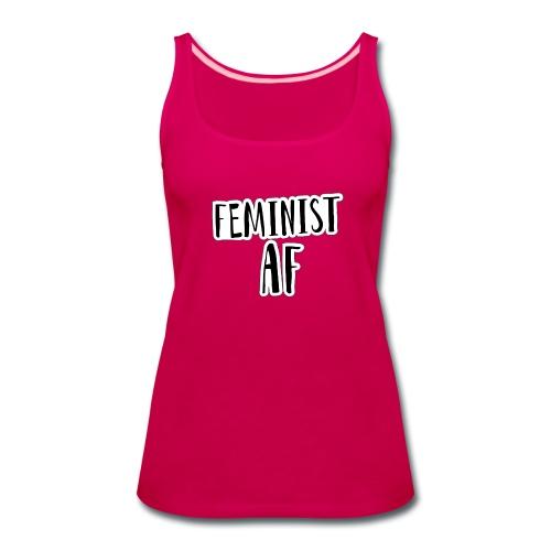 Feminist AF - Women's Premium Tank Top