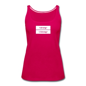 Women's Premium Tank Top - A subtle way to show off your strength (and your CSS knowledge).