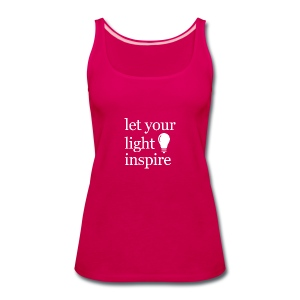 Let Your Light Inspire Tee (white font) - Women's Premium Tank Top
